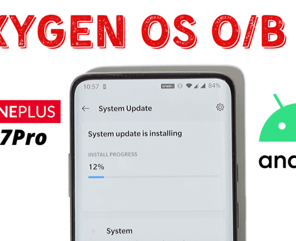 OxygenOS Open Beta 11 Update For Oneplus 7/7Pro With System Fixes And March 2020 Security Patch.