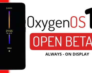 Oxygen OS 11 Open Beta 2 for the OnePlus 7 Series Brings ALWAYS-ON Display Feature