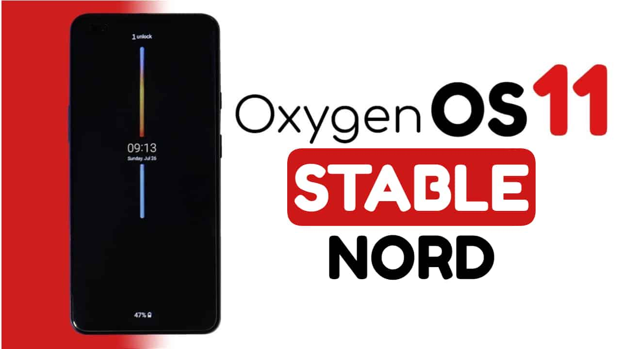 Oneplus rolled out OxygenOS 11 based on Android 11 for Oneplus Nord