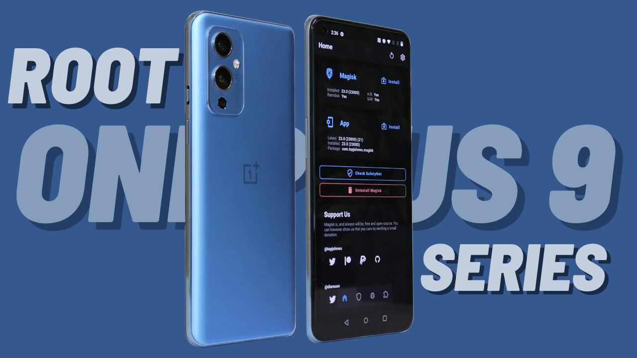 How to root Oneplus 9 series running on OxygenOS 11.2.7.7