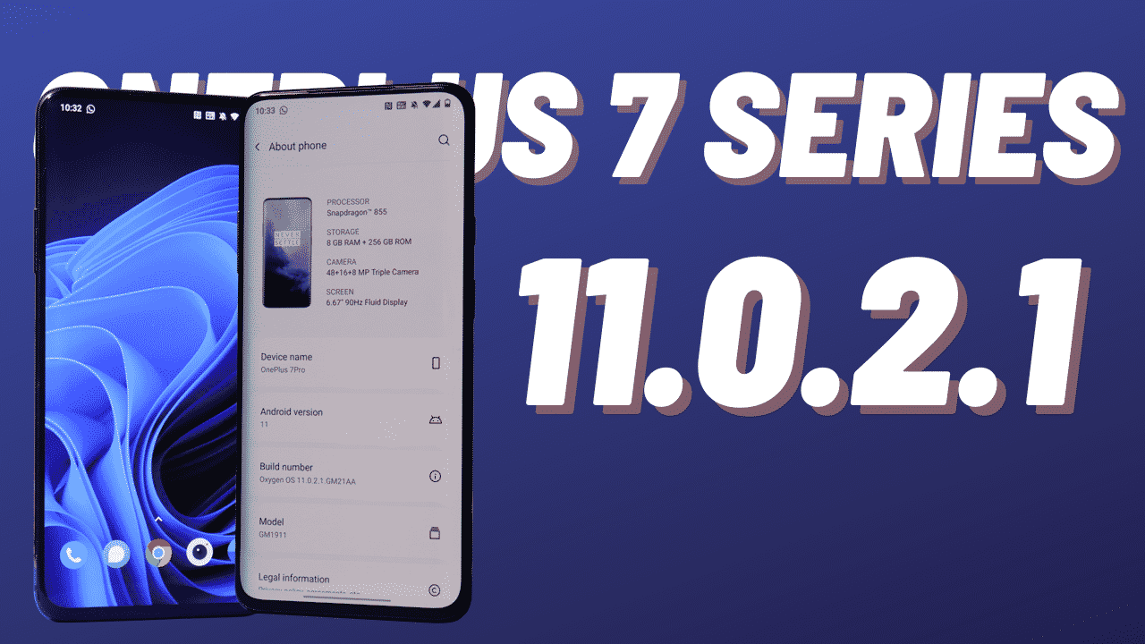 Oxygen OS 11.0.2.1 for Oneplus 7 series